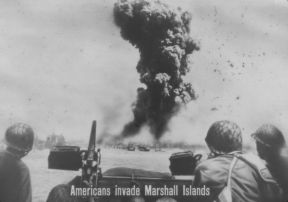 AMERICANS INVADE MARSHALL ISLANDS